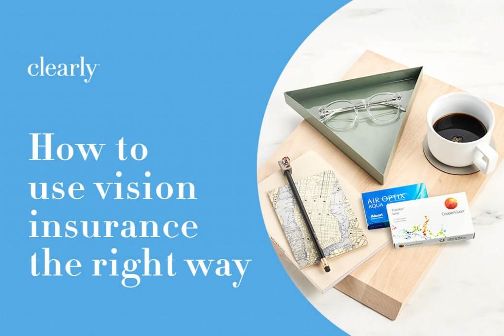 use vision insurance to save money on eyewear