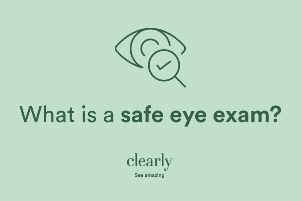 Safe Eye Exams